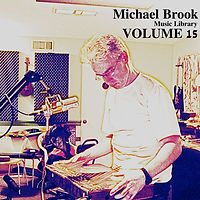 Michael Brook Music Library Volume 15