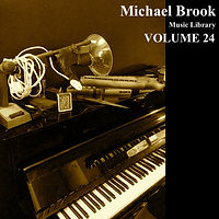 Michael Brook Music Library Volume 24