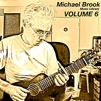 Michael Brook Music Library Volume 6