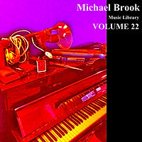 Michael Brook Music Library Volume 22