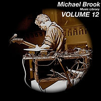 Michael Brook Music Library Volume 12