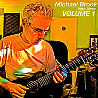 Michael Brook Music Library Volume 1