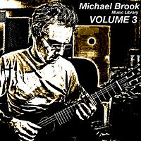 Michael Brook Music Library Volume 3
