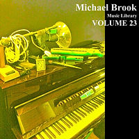 Michael Brook Music Library Volume 23