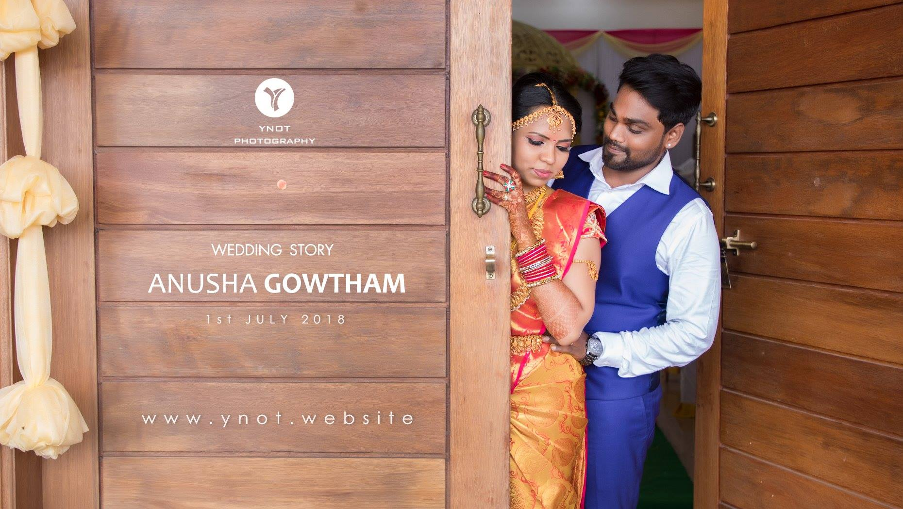 Gowtham & Anu |  Wedding | YNOT Photography