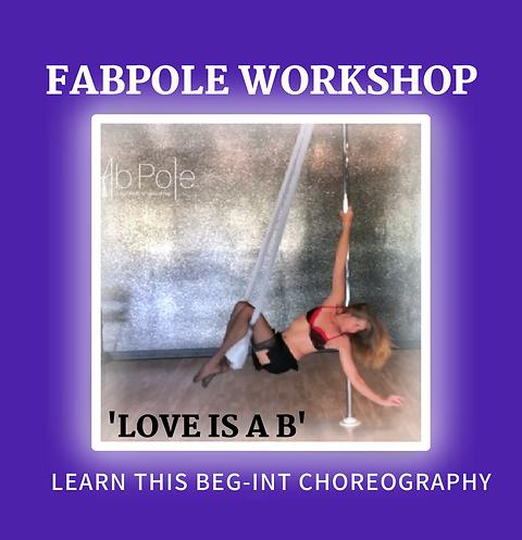 FabPole 'Love is a B' Workshop