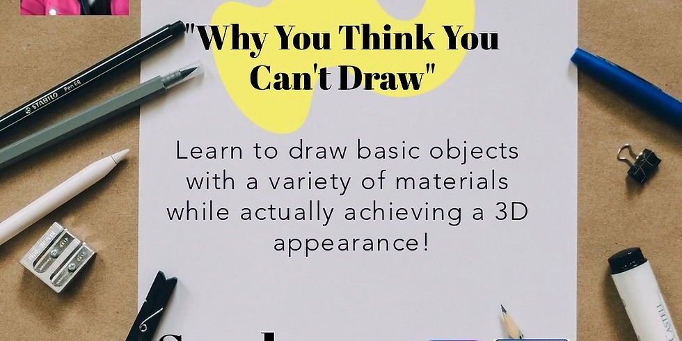 """FREE YourSELF: """"Why You Think You Can't Draw."""""""