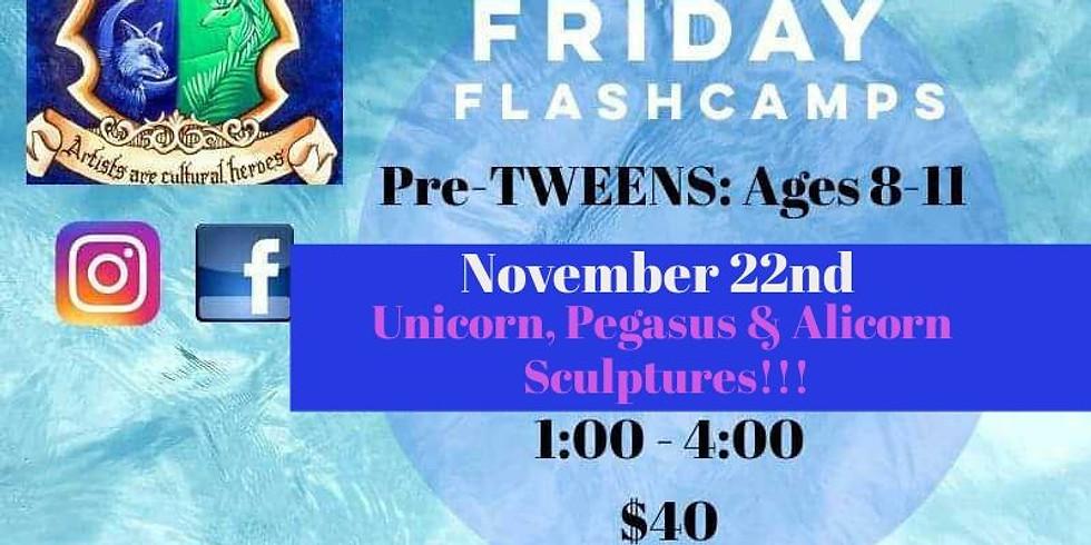Friday FlashCamp: Pre-TWEENS-->UNICORNS & MORE!