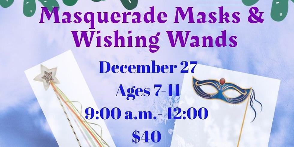 Masquerade Masks & Wishing Wands!