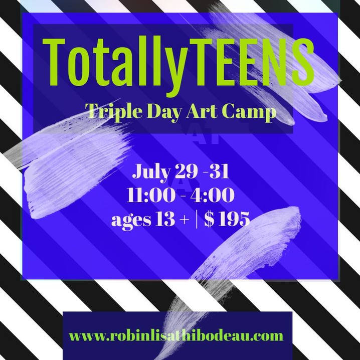 Totally Teens Art Triple Day Camp