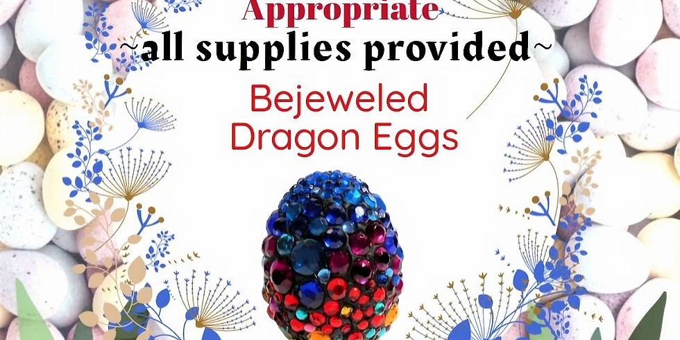 Bejeweled Dragon Eggs Take-Away Projects!