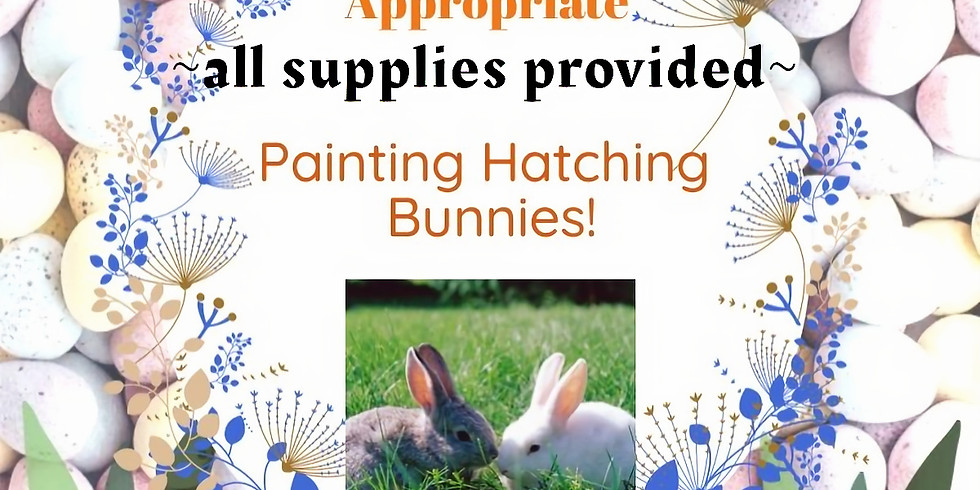 Painting Hatching Bunnies Take-Away Projects!