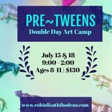 Pre-Tweens Double Day Camp