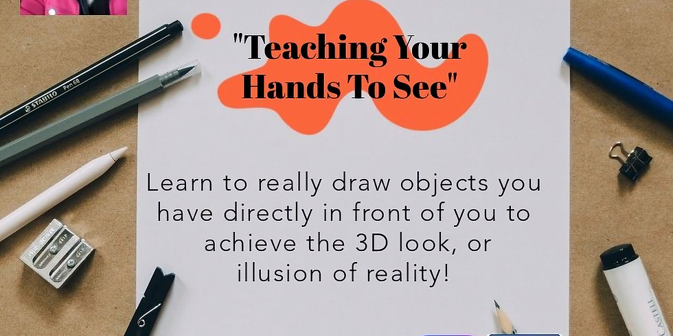 """FREE YourSELF: """"Teaching Your Hands to See"""""""