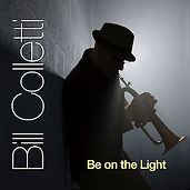 BillColletti - Be On the Light original music CD