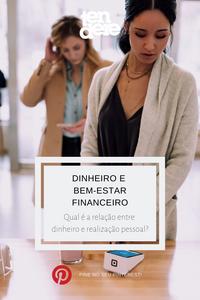 bem-estar financeiro, realização pessoal, finanças pessoais, educação financeira