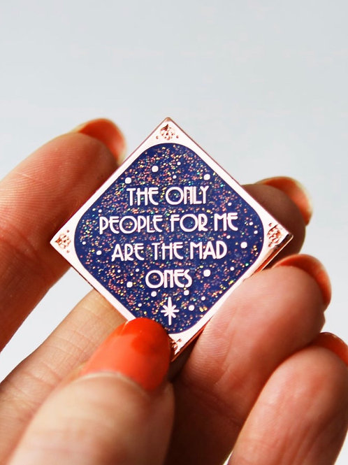 Mad Ones Pin