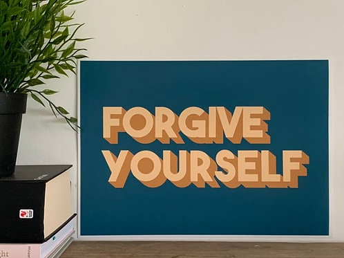 Forgive yourself A4 Print