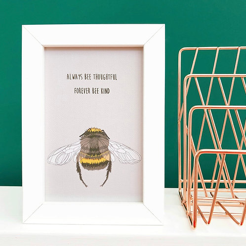 Bee Print 'Always Bee Thoughtful, Forever Bee Kind' Framed