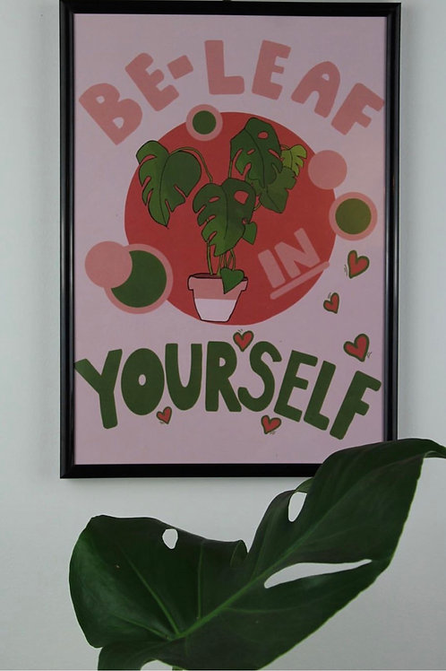 Beleaf In Yourself A4 Print