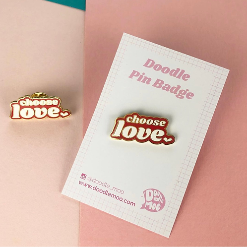Choose Love Doodle Pin Badge