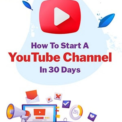 How to start a YouTube channel in 30 days