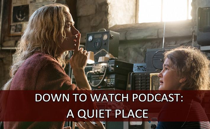 Episode 57: A Quiet Place