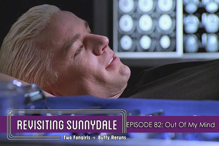 ReVisiting Sunnydale Ep 81