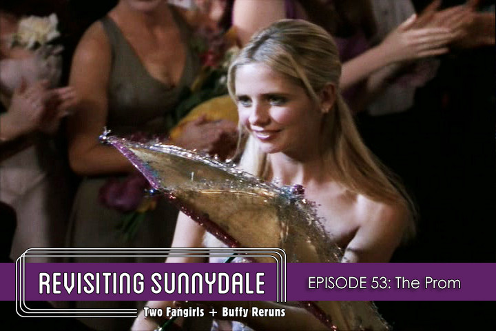 ReVisiting Sunnydale Ep 53