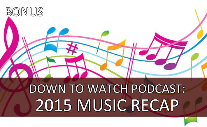 Episode BONUS: 2015 Music Recap