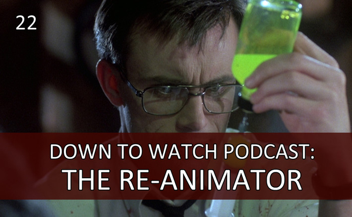 Episode 22: H.P. Lovecraft's The Re-Animator