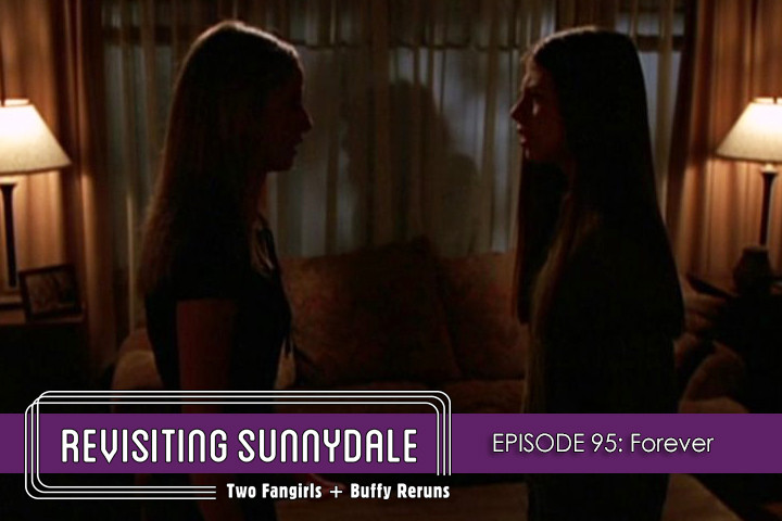ReVisiting Sunnydale Ep 95