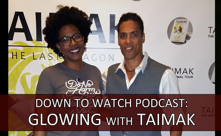 Episode BONUS: Glowing with Taimak
