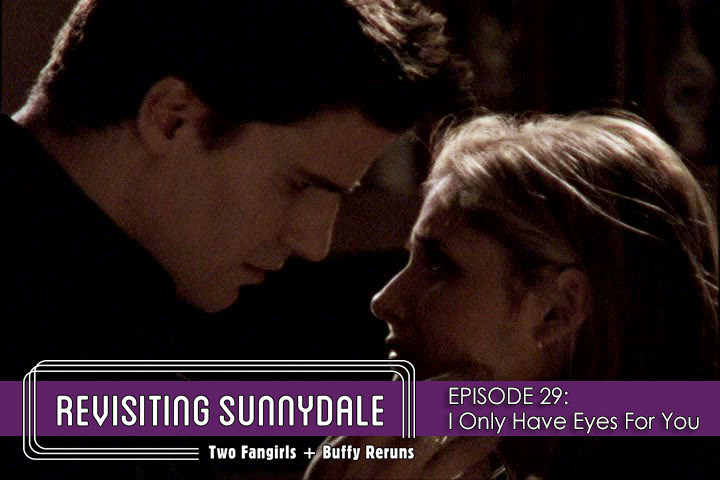 ReVisiting Sunnydale Ep 29