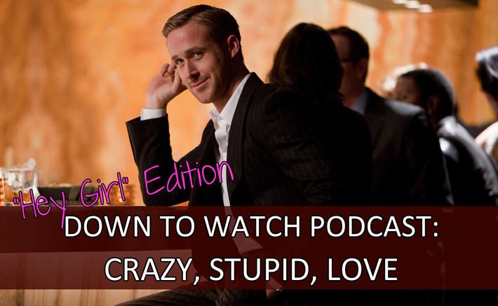 Episode 33: Crazy, Stupid, Love ft. Sean