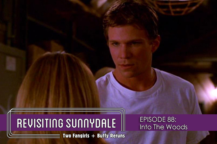 ReVisiting Sunnydale Ep 88