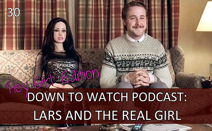 Episode 30: Lars and the Real Girl ft. Andrew Wolf