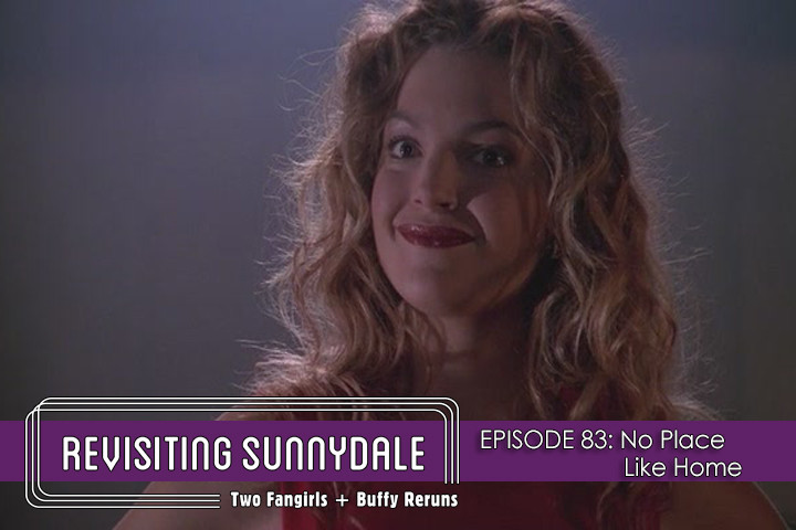 ReVisiting Sunnydale Ep 83