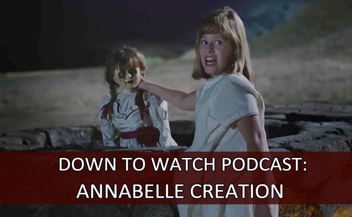 Episode 49: Annabelle Creation