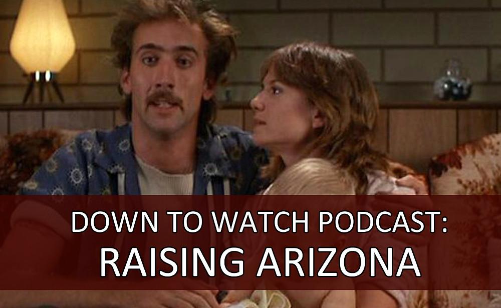 Raising Arizona podcast