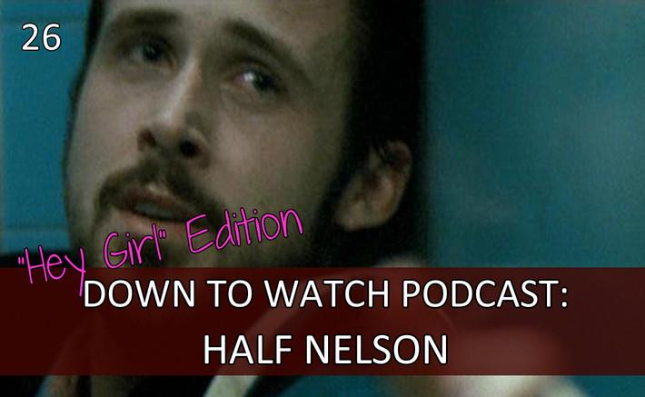 Episode 26: Half Nelson ft. Scott Jarvis