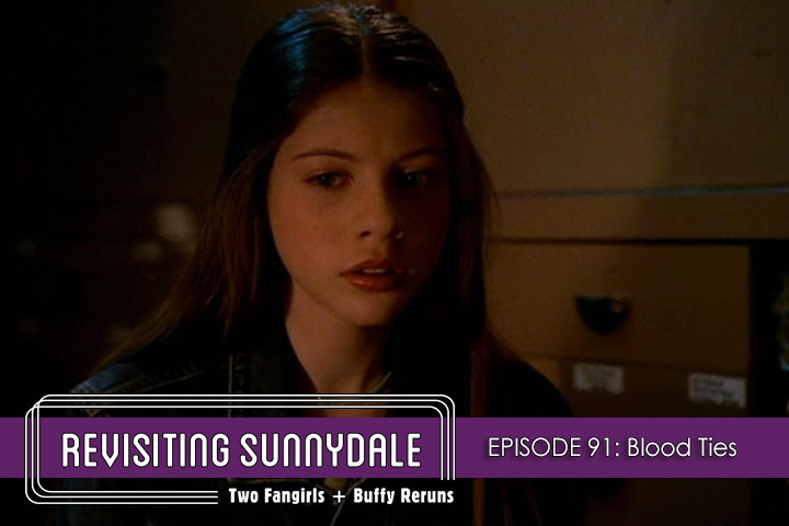 ReVisiting Sunnydale Ep 91
