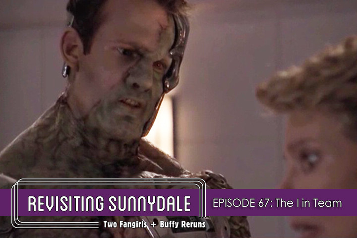 ReVisiting Sunnydale Ep 67