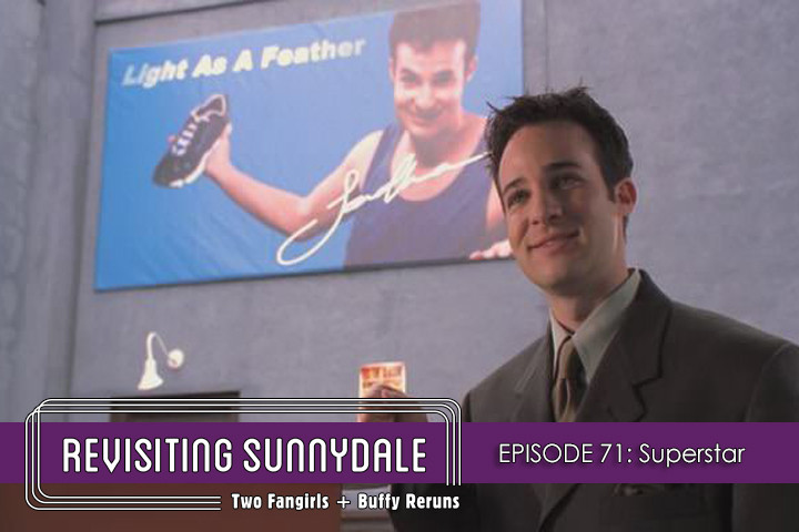 ReVisiting Sunnydale Ep 71