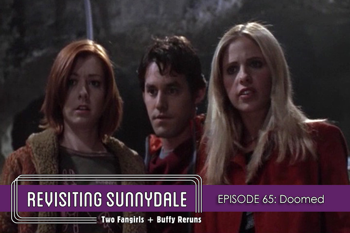 ReVisiting Sunnydale Ep 65