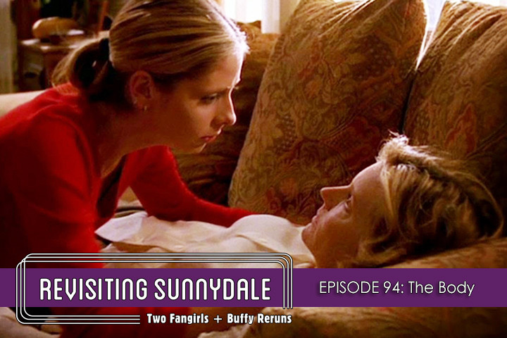 ReVisiting Sunnydale Ep 94