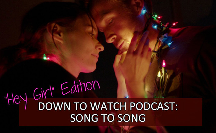 Episode 63: Song To Song (2017)