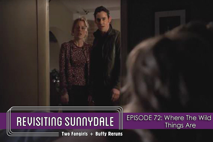 ReVisiting Sunnydale Ep 72