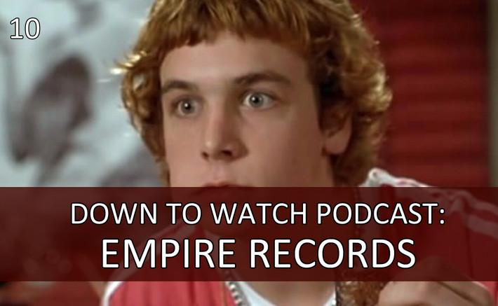 Episode 10: Empire Records