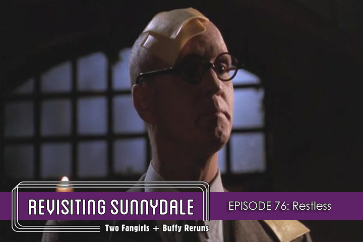 ReVisiting Sunnydale Ep 76